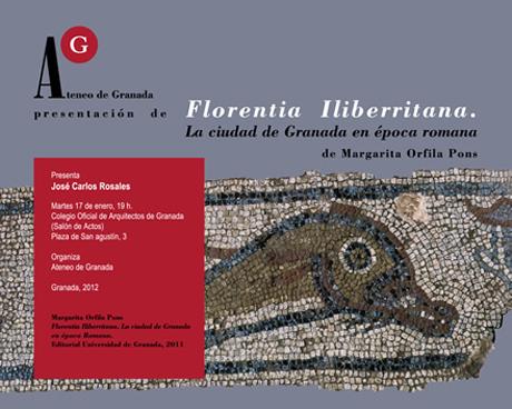 Florentia Iliberritana. La ciudad de Granada en época romana