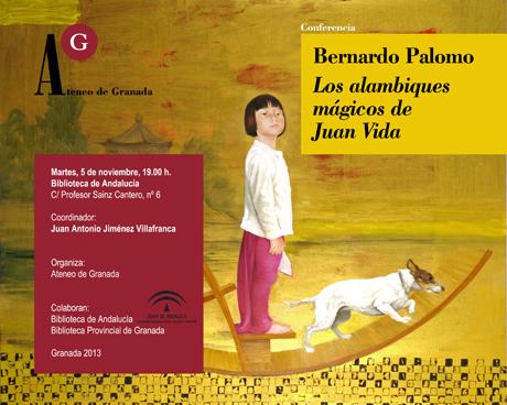 Conferencia de Bernardo Palomo. «Los alambiques mágicos de Juan Vida»