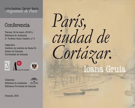 Conferencia de Ioana Gruia, París, Cortázar. Por Ioana Gruia