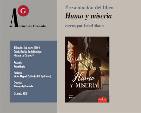 Presentación de libro: Humo y miseria, de Isabel Motos