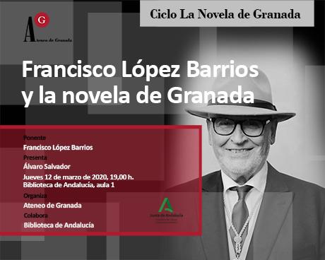 La novela de Granada. Francisco López Barrios