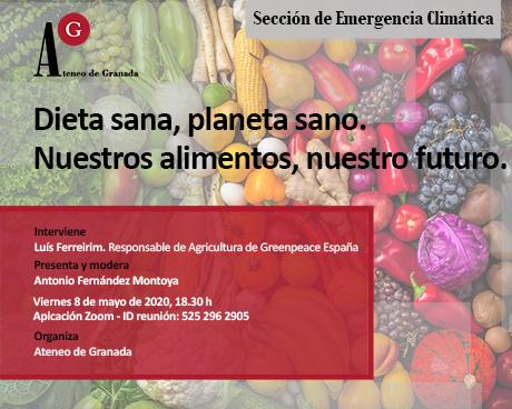 Dieta sana, planeta sano. Nuestros alimentos, nuestro futuro.