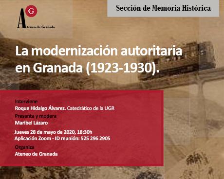 La modernización autoritaria en Granada (1923-1930). Por Roque Hidalgo