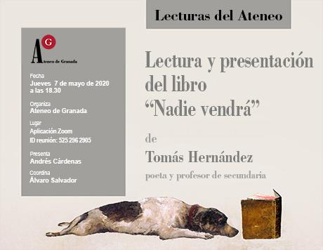 """Lectura y presentación del libro """"Nadie vendrá"""", de  Tomás Hernández"""