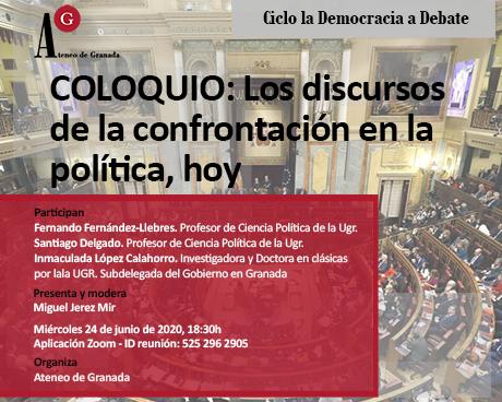 COLOQUIO: Los discursos de la confrontación en la política, hoy