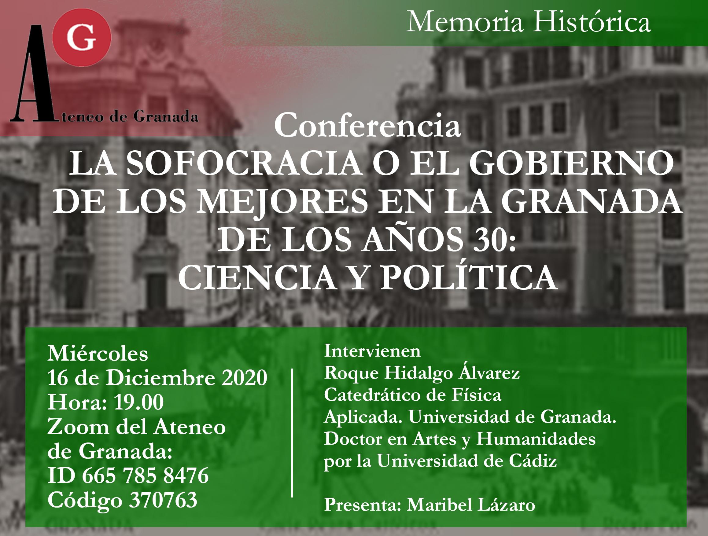 Conferencia El Ateneo |La Sofocracia o el gobierno de los mejores en la Granada de los años 30: Ciencia y Política