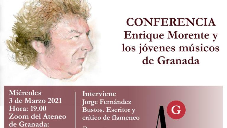 Conferencia El Ateno | Enrique Morente y los jóvenes músicos de Granada