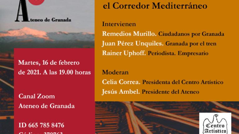 Debates El Ateneo | El aislamiento de Granada en el Corredor Mediterráneo