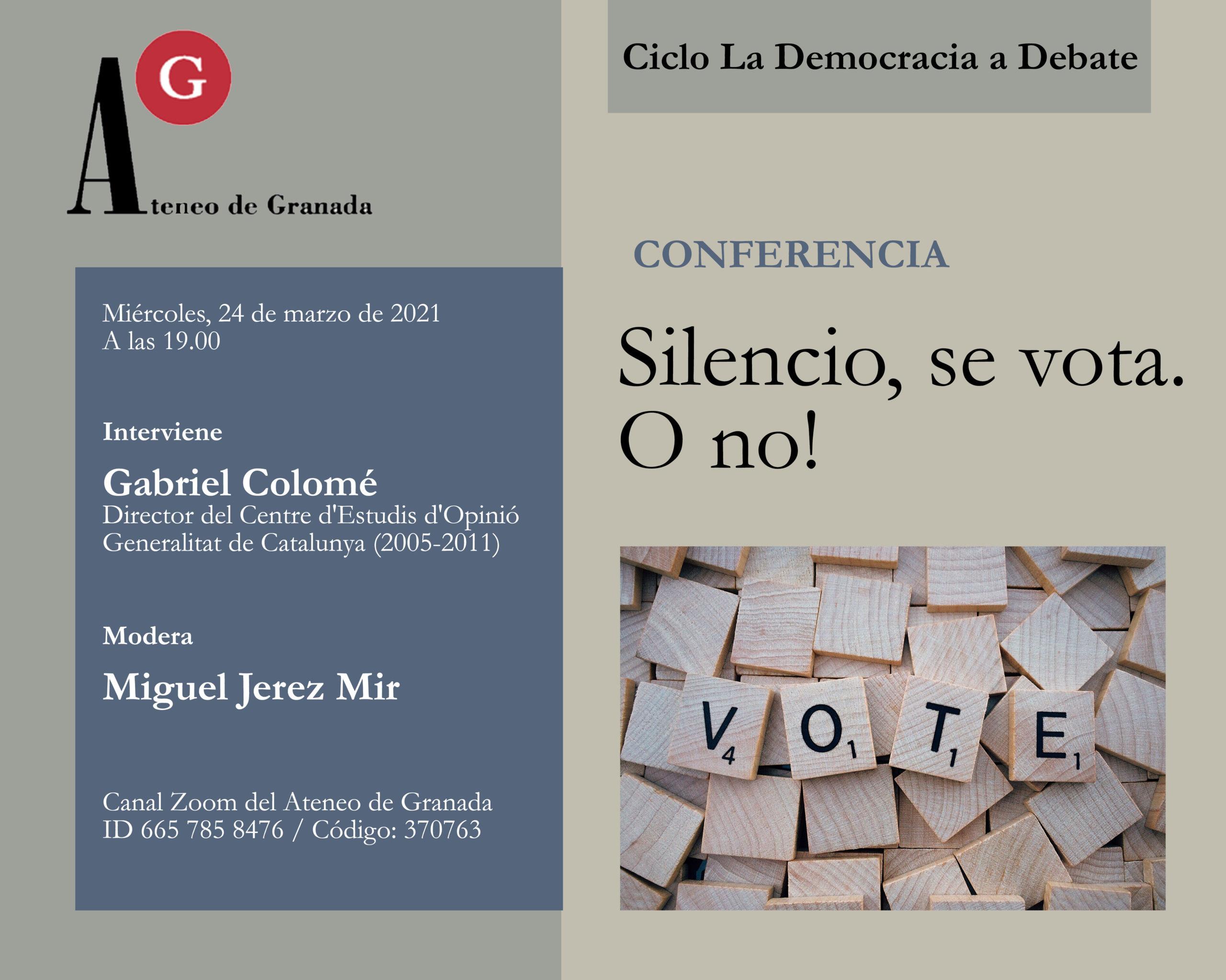 Conferencia El Ateneo | Silencio, se vota. O no!