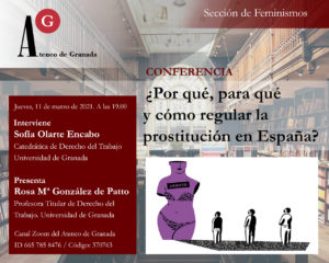 Conferencia el Ateneo | ¿Por qué, para qué y cómo regular la prostitución en España?