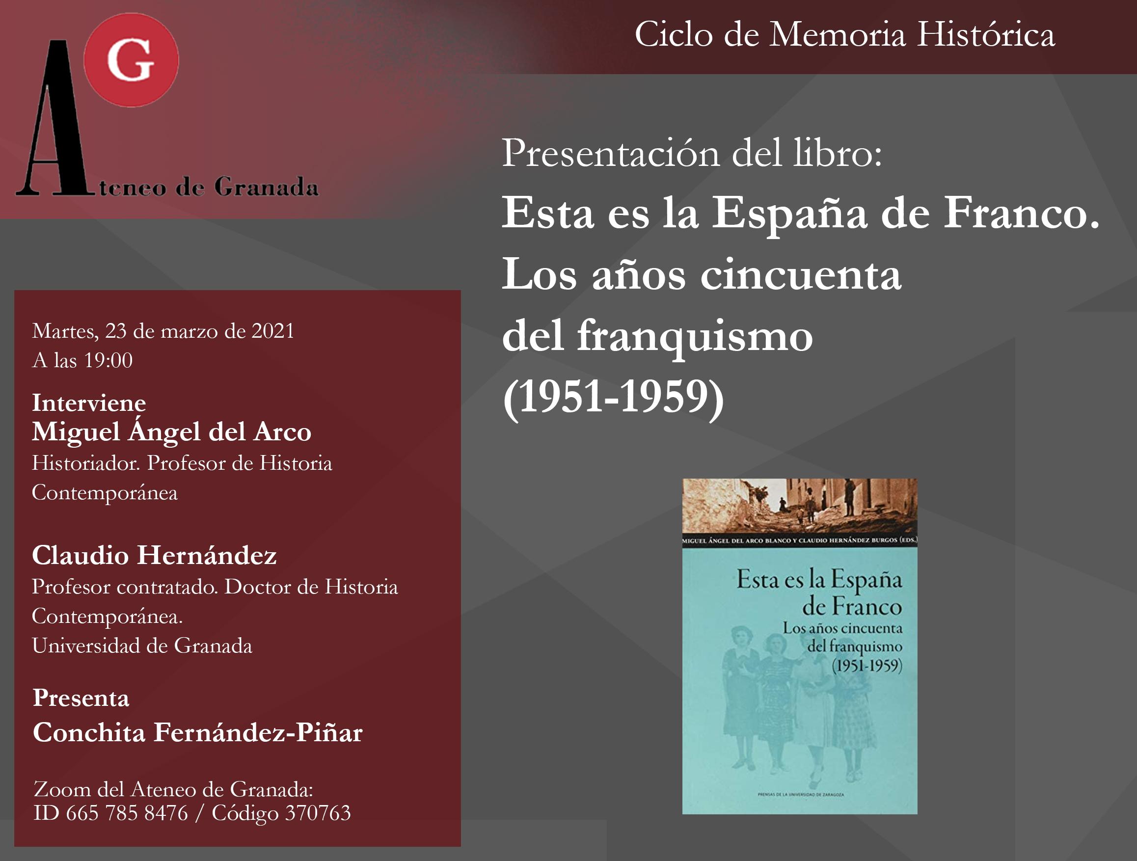 Presentación del libro «Esta es la España de Franco. Los años cincuenta del franquismo (1951-1959)»