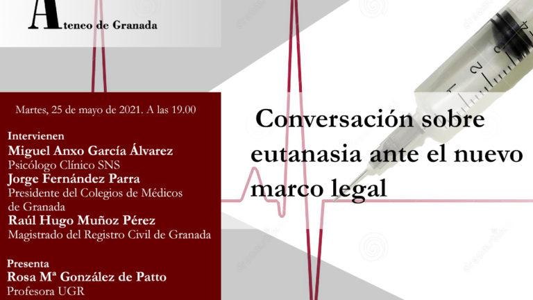 Conferencia El Ateneo | Conversación sobre eutanasia ante el nuevo marco legal