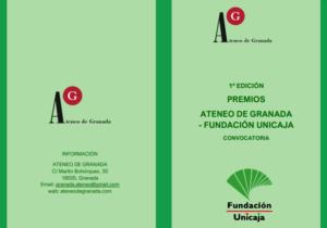1ª EDICIÓN PREMIOS ATENEO DE GRANADA - FUNDACIÓN UNICAJA