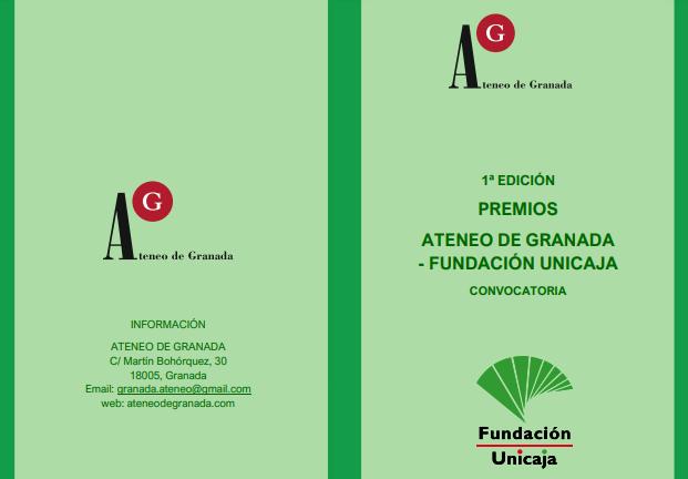 1ª EDICIÓN PREMIOS ATENEO DE GRANADA – FUNDACIÓN UNICAJA